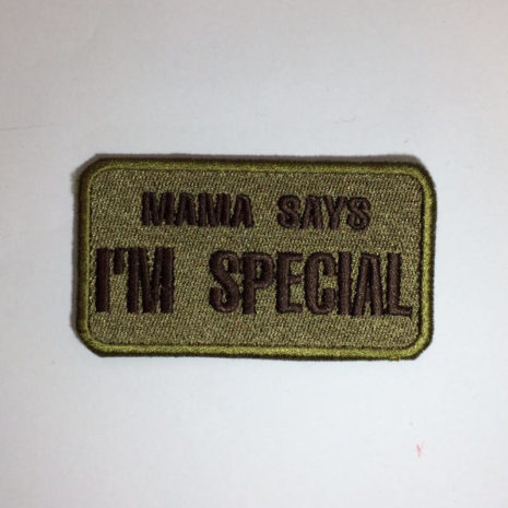 Mama says i'm special